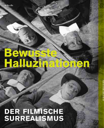 "Catalogue ""Bewusste Halluzinationen - Der filmische Surrealismus"" (GERMAN)"