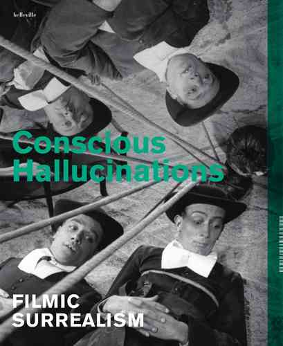"Catalogue ""Conscious Hallucinations - Filmic Surrealism"" (ENGLISH)"
