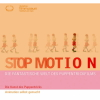 "Catalogue ""Stop Motion - Die fantastische Welt des Puppentrickfilms"""